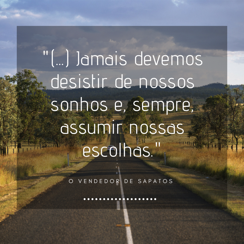 Frases do livro O Vendedor de Sapatos, do autor Bruno Peres