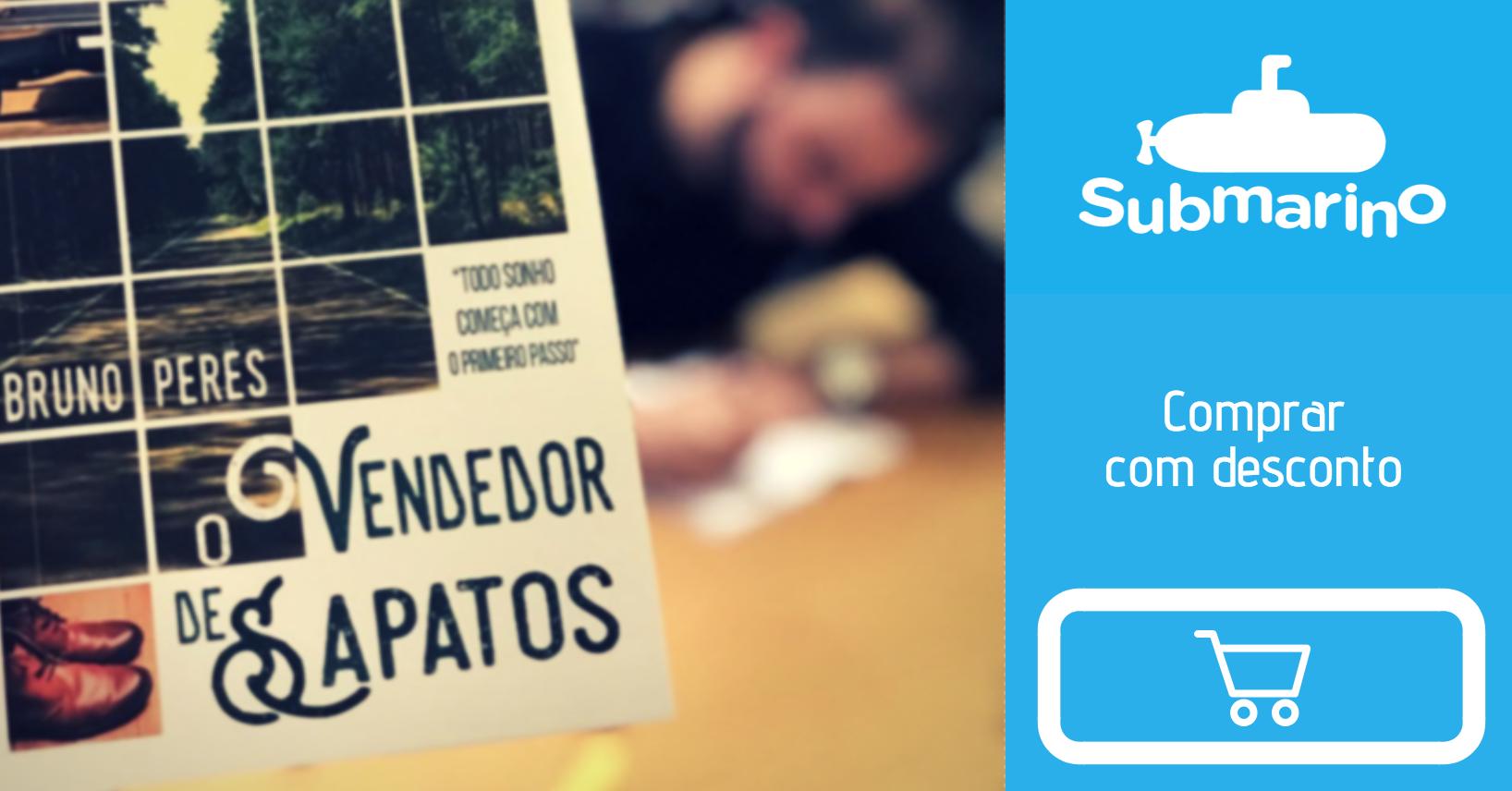 Livro O Vendedor de Sapatos - Bruno Peres