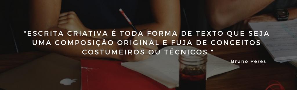 O que é Escrita Criativa - Bruno Peres